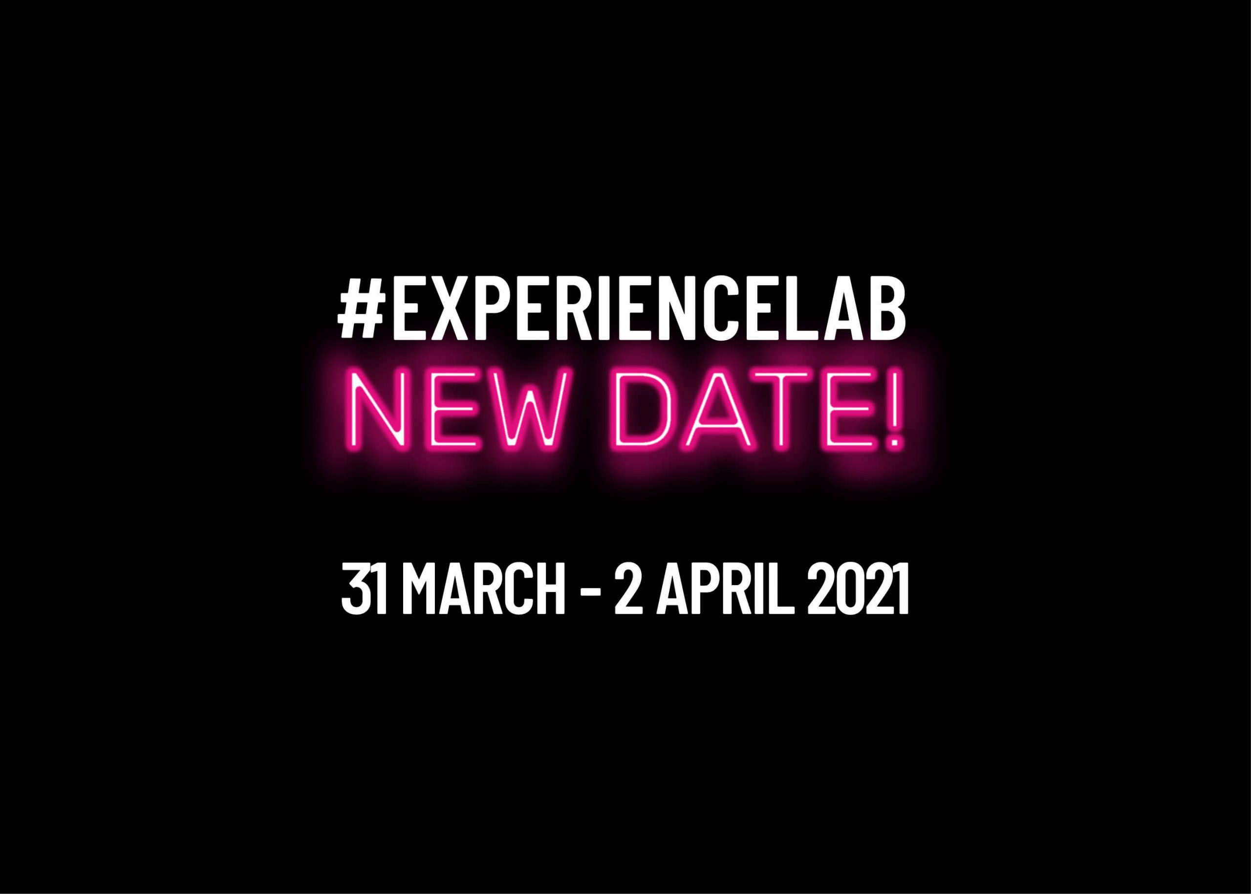 Experience Lab: the second edition is set to take place from March 31st to April 2nd 2021